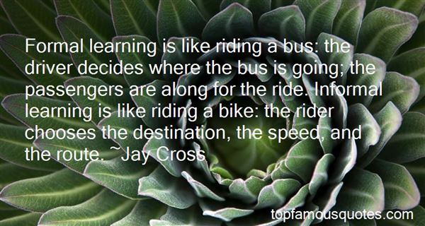 Quotes About Going Along For The Ride