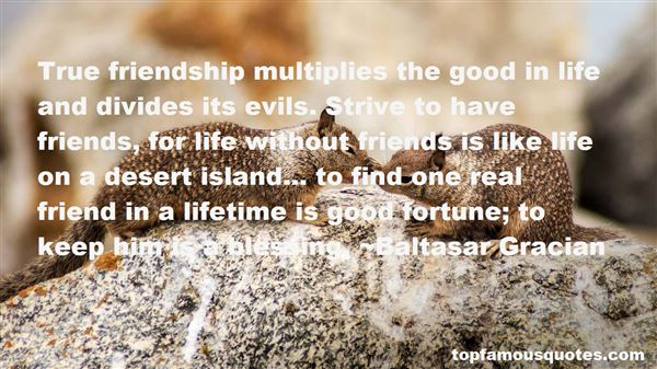 Quotes About Good Life And Friends