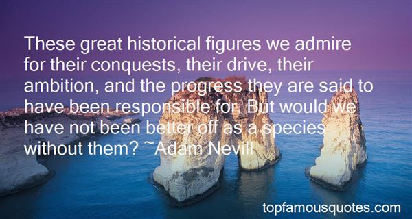 Quotes About Historical Figures