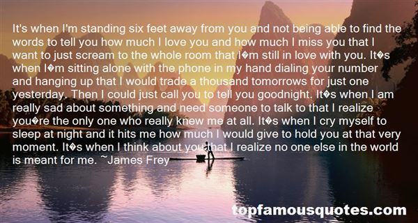 Quotes About How You Miss Someone