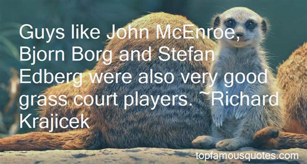 Quotes About John Mcenroe