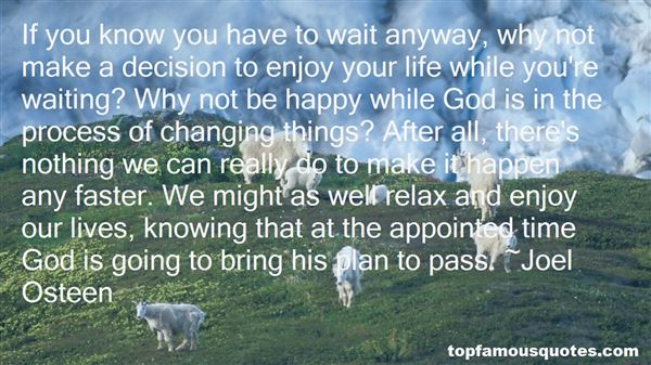 Quotes About Life Changing Fast