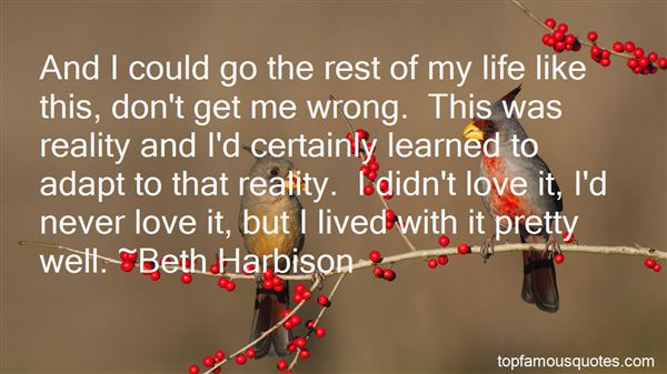 Quotes About Life Lived Well