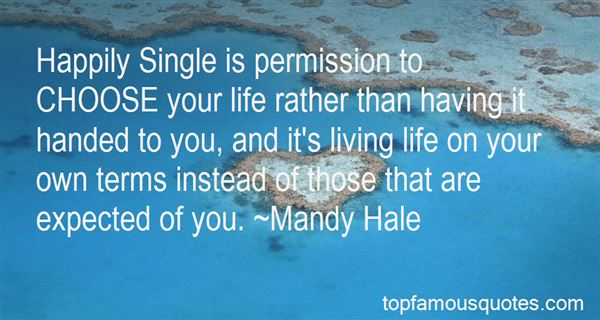 Quotes About Living Life On Your Own Terms