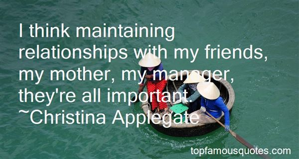 Quotes About Maintaining Relationships