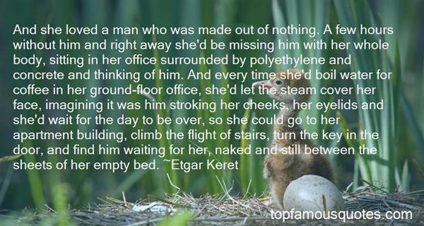 Quotes About Missing Him In Bed