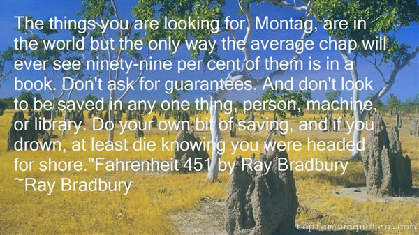 Quotes About Montag Fahrenheit 451