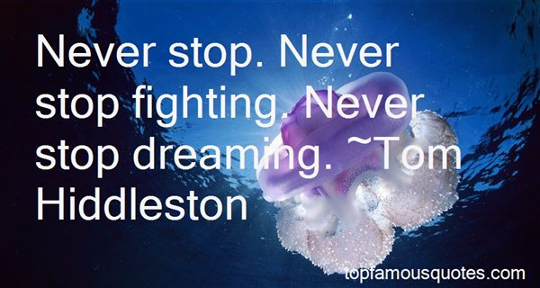 Quotes About Never Stop Fighting