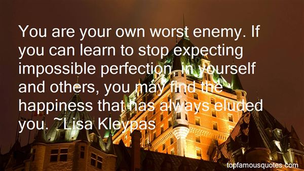 Quotes About Own Worst Enemy