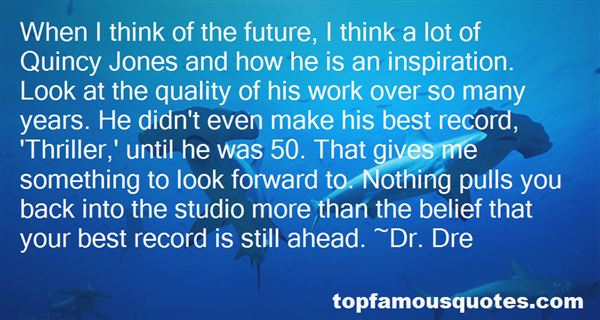 Quotes About Quincy Jones
