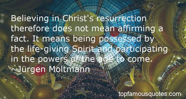 Quotes About Resurrection Power