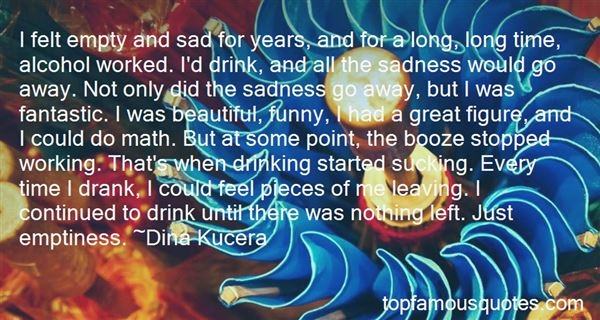 Quotes About Sad Drinking