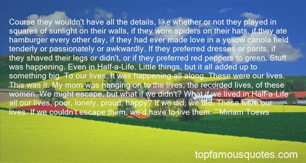 Quotes About Shaved Legs