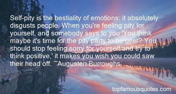 Quotes About Stop Feeling Sorry For Yourself