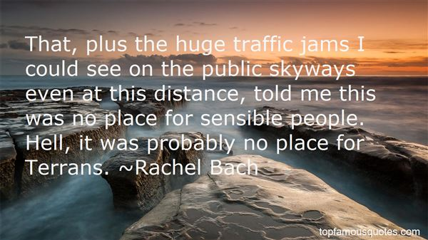 Quotes About Traffic Jams