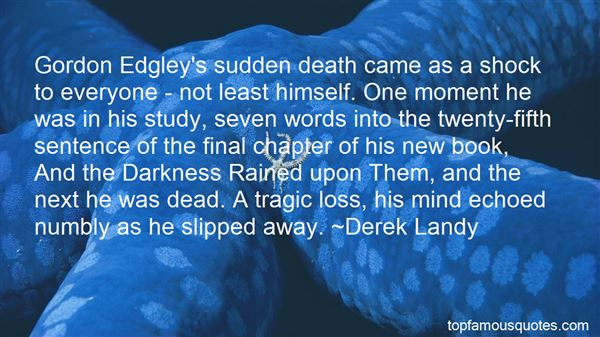 Quotes About Tragic Loss