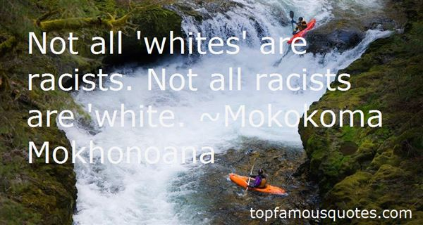 Quotes About White Racists