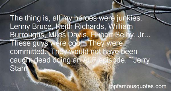 Quotes About William Burroughs