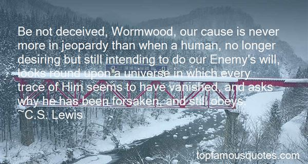 Quotes About Wormwood