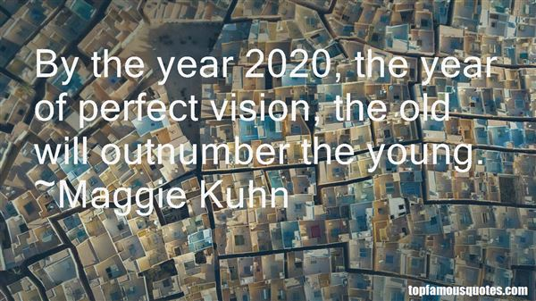 Quotes About 20 20 Vision