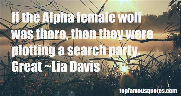 Alpha Female Quotes: best 5 famous quotes about Alpha Female