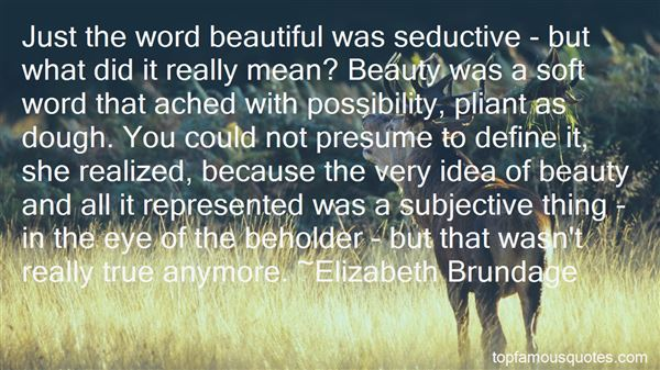 Quotes About Beauty In The Eye Of The Beholder