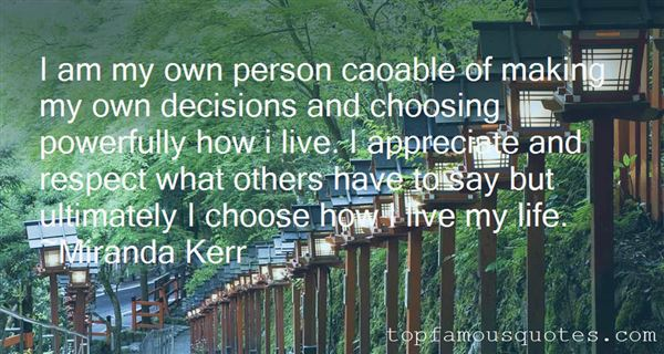 Quotes About Choosing To Live Life