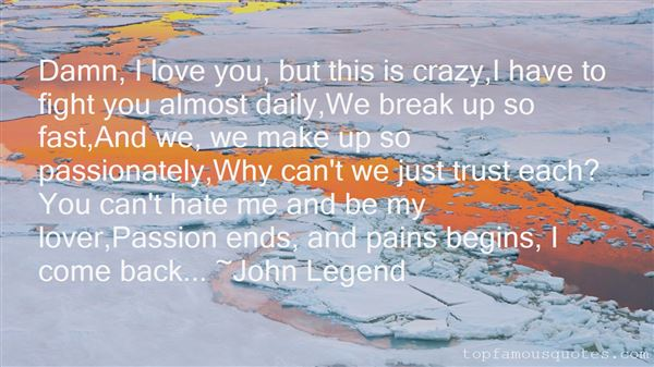 Quotes About Crazy Passionate Love