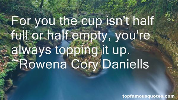 Quotes About Cup Half Full