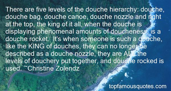 Quotes About Douches