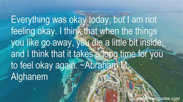 Quotes About Feeling Okay Again