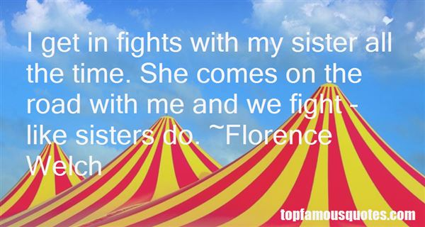 Quotes About Fights With Sisters