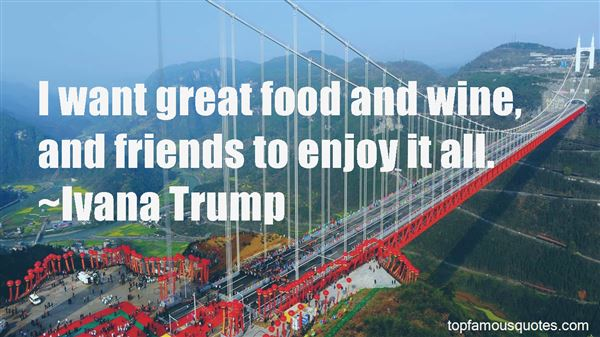 Quotes About Food Wine And Friends