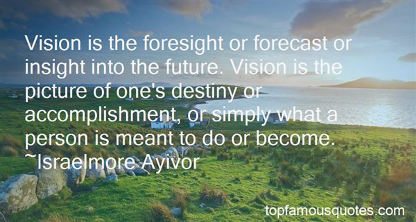 Quotes About Foresight Future