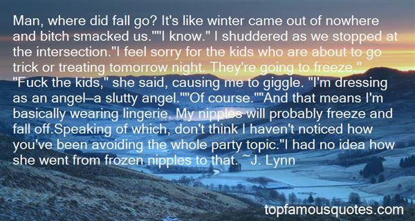 Quotes About Frozen Nipples
