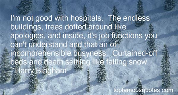 Quotes About Good Hospitals
