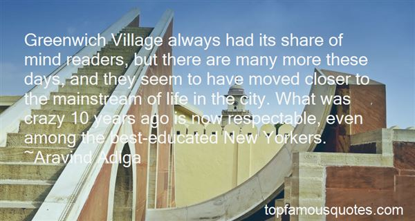 Quotes About Greenwich Village