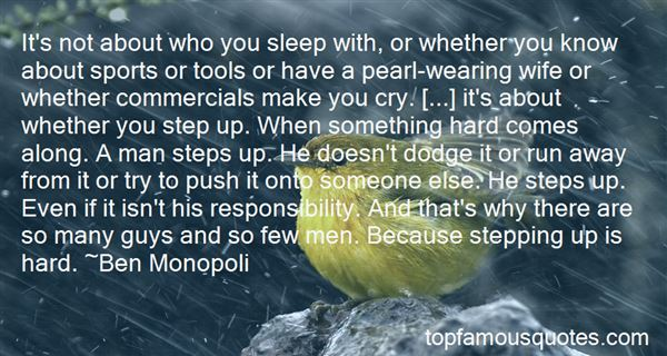 Quotes About Guys Stepping Up