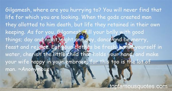 Quotes About Hurrying Things