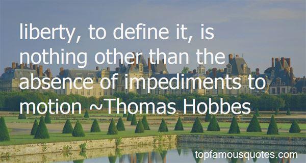 Quotes About Impediments
