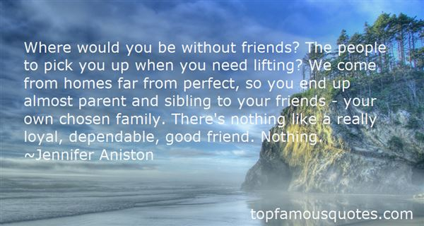 Quotes About Lifting Up Friends