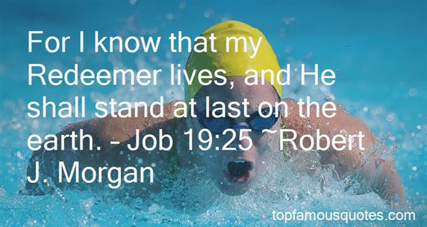 Quotes About My Redeemer Lives
