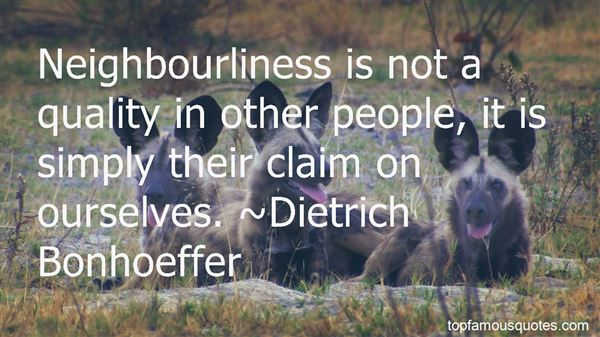 Quotes About Neighbourliness