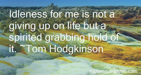 Quotes About Not Giving Up On Life