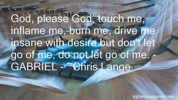 Quotes About Please Let Me Go