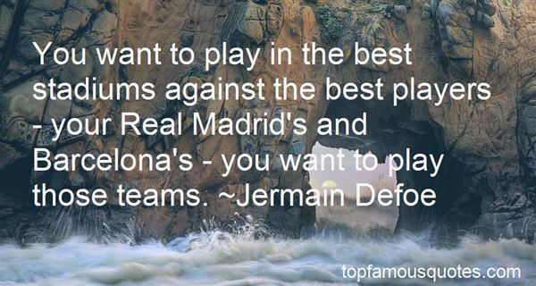Quotes About Real Madrid Team