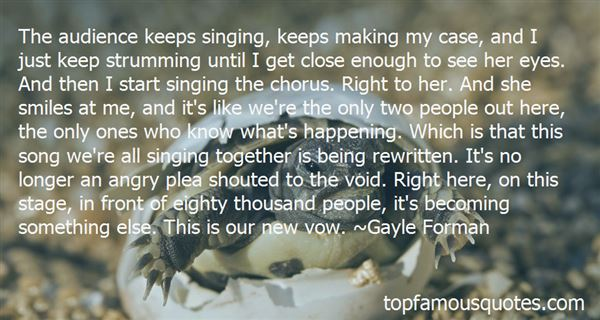 Quotes About Singing In A Chorus