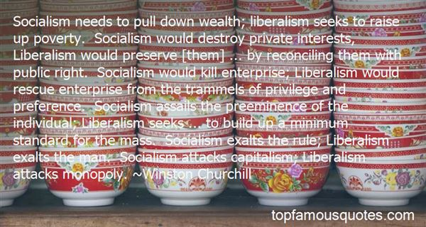 Quotes About Socialism And Liberalism