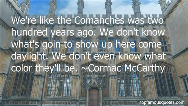 Quotes About The Comanche