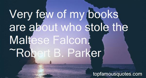Quotes About The Maltese Falcon